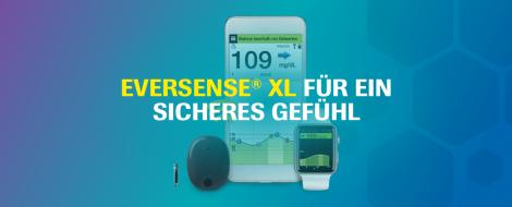 Eversense® XL für ein sicheres Gefühl